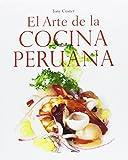 El arte de la cocina peruana