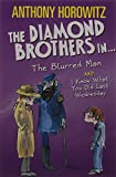 The Diamond Brothers in… The Blurred Man & I Know What You Did Last Wednesday