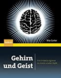 Gehirn und Geist: Eine Entdeckungsreise ins Innere unserer K????pfe (German Edition) by Rita Carter (2012-04-04)