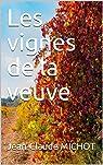 Les vignes de la veuve par Michot