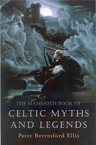 The Mammoth Book of Celtic Myths and Legends (Mammoth Books) por Peter Ellis