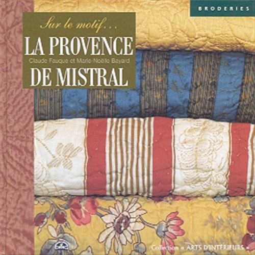 La Provence de Mistral