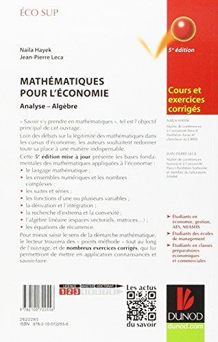 Mathématiques pour l'économie - 5e éd. - Analyse/Algèbre - Cours et exercices corrigés
