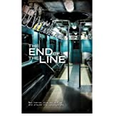 The End of the Line [Paperback]
