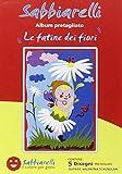 Sabbiarelli - Album Le Fatine Dei Fiori