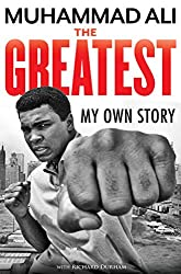 The Greatest: My Own Story (English Edition)