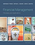Financial Management: Principles and Applications (Pearson Series in Finance)