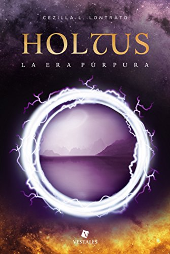 Holtus: la era púrpura por Cezilla L. Lontrato