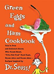 Green Eggs and Ham Cookbook: Recipes Inspired by Dr. Seuss by Georgeanne Brennan (2006-10-24)