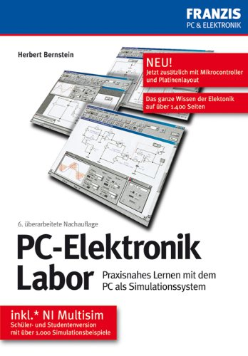 PC-Elektronik Labor: Praxisnahes Lernen mit dem PC als Simulationssystem
