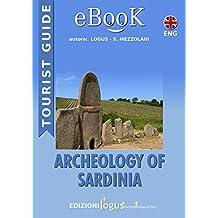 Archeology of Sardinia (Gioielli di Sardegna - Viaggi Book 2) (English Edition)