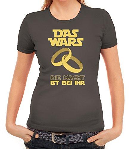 Junggesellenabschieds JGA Hochzeit Damen T-Shirt Das Wars - Die Macht ist bei ihr Dunkelgrau
