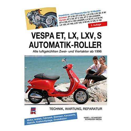 Motoren-bücher (Reparaturanleitung Vespa ET2-LX50-125 ET2 50 C12 - Einspritzer C16 Vergaser C38 LX 125 M44 4 Takt C381 2 C383 2V C387 4V LXV)