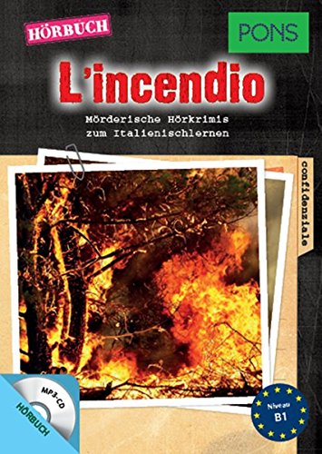 """PONS Hörbuch Italienisch """"L'incendio"""" - Mörderische Hörkrimis zum Italienischlernen (PONS Kurzkrimi)"""