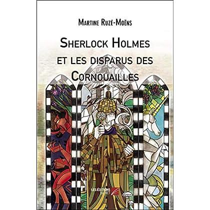 Sherlock Holmes et les Disparus des Cornouailles