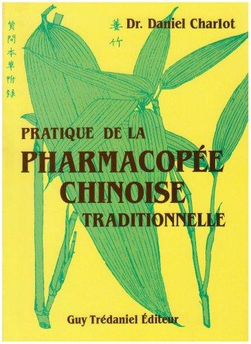 Pratique pharmacopée chinoise