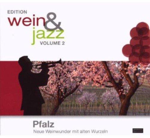 Preisvergleich Produktbild Edition Wein & Jazz-Pfalz