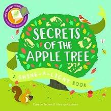 Secrets of the Apple Tree: A Shine-a-Light Book (Shine-A Light Books)