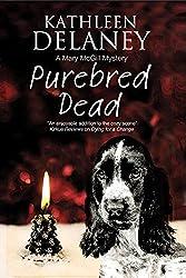Purebred Dead: A Canine Mystery (Mary McGill Canine Mystery)