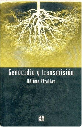 Descargar Libro Genocidio y Transmision (Seccion Obras de Filosofia) de Helene Piralian
