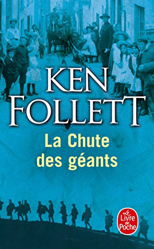 Le siècle, Tome 1 : La chute des géants par Ken Follett