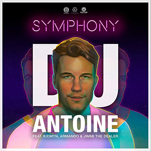 DJ Antoine feat. Kidmyn, Armando & Jimmi The Dealer - Symphony