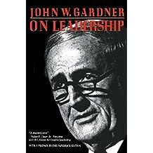 On Leadership by John W. Gardner (1993-03-12)
