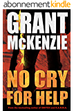 No Cry For Help (English Edition)