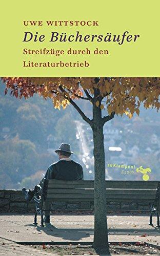 Buchseite und Rezensionen zu 'Die Büchersäufer. Streifzüge durch den Literaturbetrieb' von Uwe Wittstock