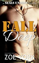 Fall Deep by Zoe York (2015-05-14)
