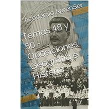 Temas 48 y 50 - Oposiciones Geografía e Historia