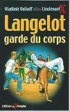 Langelot garde du corps 31
