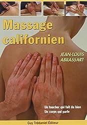 Massage californien : Un toucher qui fait du bien - Un corps qui parle