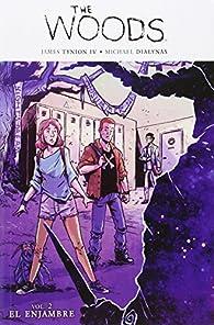 The Woods 2. El Enjambre par  James Tynion IV