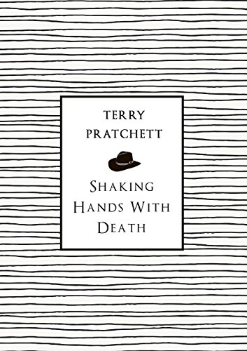 Shaking Hands With Death por Terry Pratchett