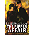 The Ripper Affair: Bannon and Clare: Book Three