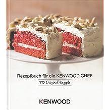 suchergebnis auf amazon.de für: kenwood kochbuch - Rezepte Für Kenwood Küchenmaschine