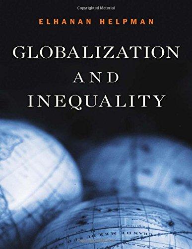 Globalization and Inequality por Elhanan Helpman