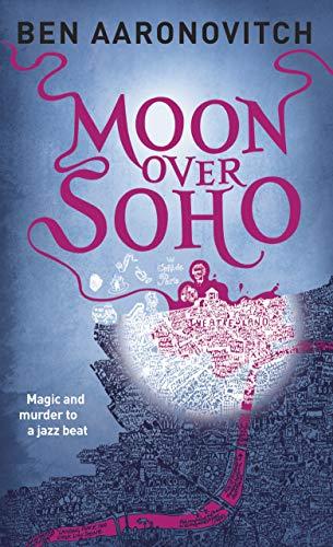 Moon Over Soho (Del Rey Books)