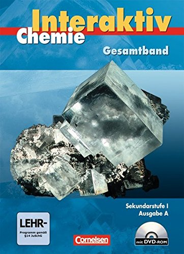 Chemie interaktiv - Ausgabe A: Gesamtband - Sekundarstufe I - Schülerbuch mit CD-ROM
