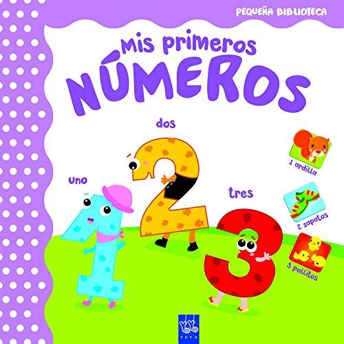 Mis primeros números (Pequeña Biblioteca) por YOYO