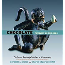 Chocolate: Pathway to the Gods by Meredith L. Dreiss (2008-10-15)