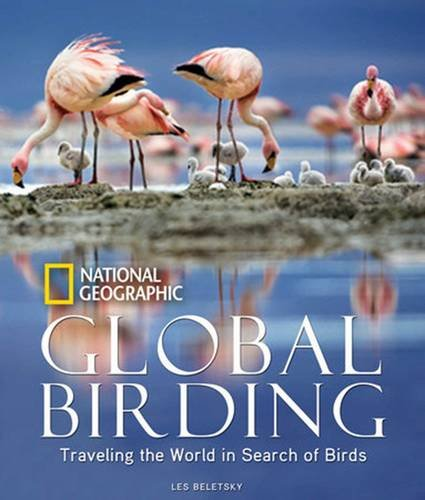Birding Series (Global Birding: Traveling the World in Search of Birds)