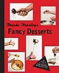 Brooks Headley's Fancy Desserts: The...