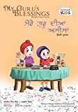 My Guru's Blessings, Book Fourteen: Bilingual - English and Punjabi (Satkar Kids 14)