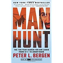 Manhunt: The Ten-Year Search for Bin Laden from 9/11 to Abbottabad by Peter L. Bergen (2013-04-30)