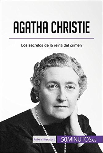 Agatha Christie: Los secretos de la reina del crimen (Arte y literatura) epub