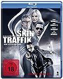 Skin Traffik - Sein letzter Auftrag (Uncut) [Blu-ray]