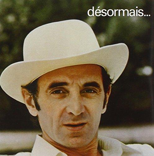 Désormais... / Charles Aznavour, chant... [et al.] | Aznavour, Charles (1924-....). Interprète. Chant