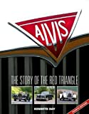 Alvis: The Story of the Red Triangle by Kenneth Day (2008) Hardcover